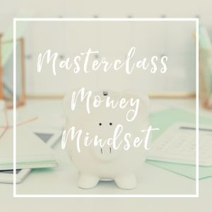 Masterclass Money Mindset